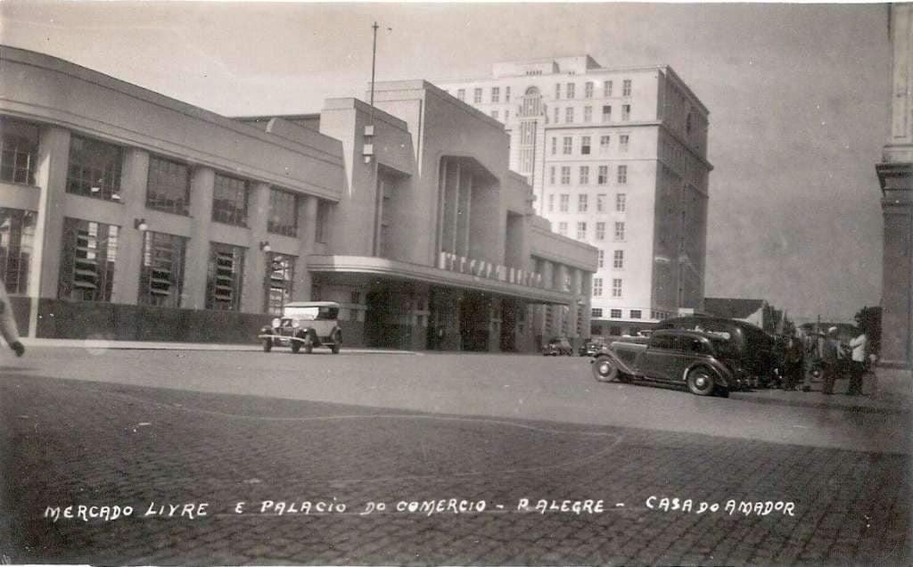 Porto Alegre - Palácio do Comércio e Mercado Livre na década de 1930.