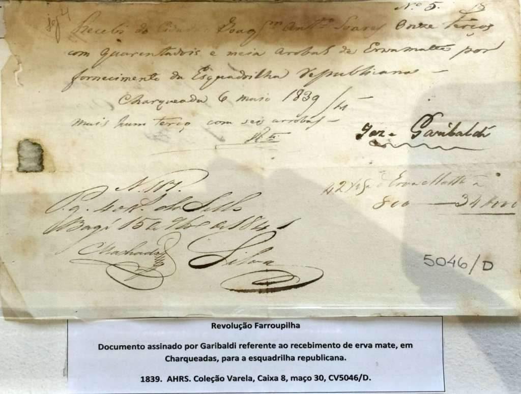 Documento assinado por Garibaldi referente ao recebimento de erva mate, em Charqueadas, para a esquadrialha republicana em 1839.