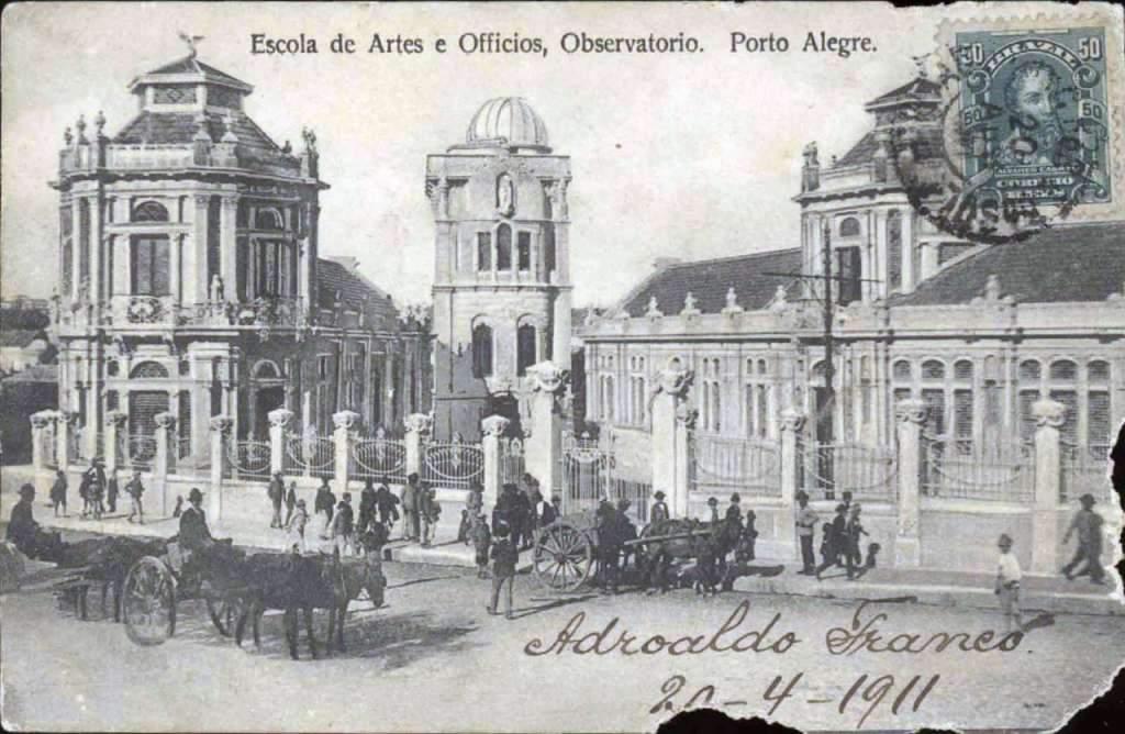 Porto Alegre - Escola de Artes e Ofícios e Observatório em 1911.