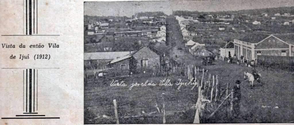 Ijuí - Vista da Vila em 1912.