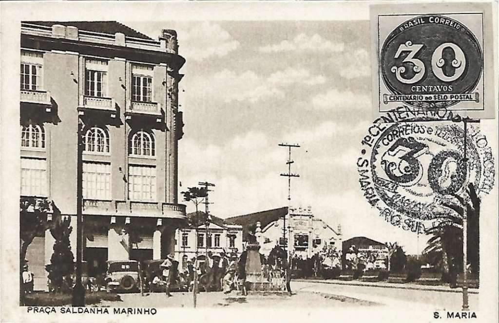 Santa Maria - Postal Praça Saldanha Marinho na década de 1940.