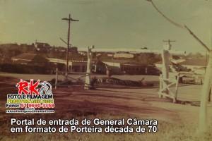 General Câmara Portal de Entrada formato porteira déc1970