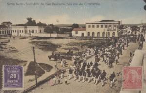 Santa Maria Sociedade do Tiro Brasileiro Rua do Comércio