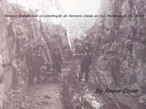 Caxias do Sul-Montenegro Construção Ferrovia 1908