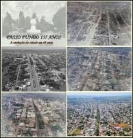Passo Fundo Evolução da cidade em 48 anos