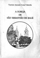 A Igreja de São Sebastião de Bagé 1